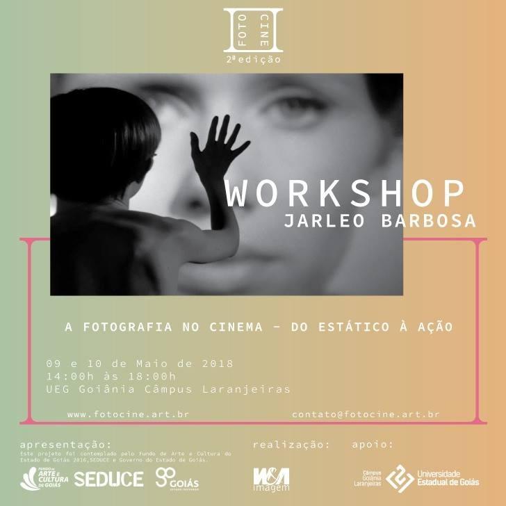 Jarleo Barbosa é último convidado do Fotocine